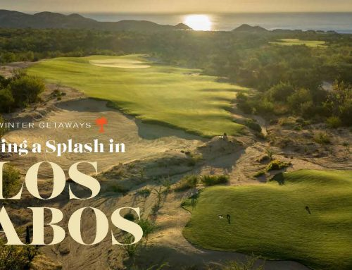SCGA FORE MAGAZINE Winter 2020  – Making a Splash in LOS CABOS